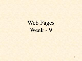 Web Pages Week - 9
