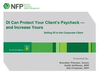 DI Can Protect Your Client's Paycheck — and Increase Yours Selling DI to the Corporate Client