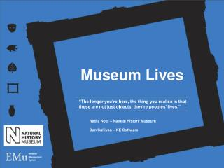 Museum Lives