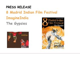 PRESS RELEASE 8 Madrid Indian Film Festival ImagineIndia The Gypsies