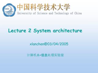 Lecture 2 System architecture
