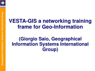 VESTA-GIS a networking training frame for Geo-Information