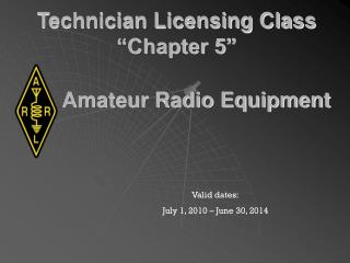 "Technician Licensing Class ""Chapter 5"""