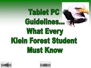 Tablet PC  Guidelines... What Every Klein Forest Student  Must Know