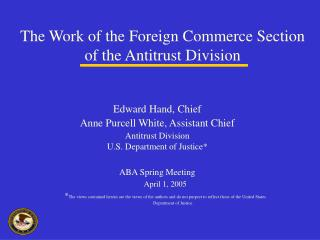 The Work of the Foreign Commerce Section of the Antitrust Division