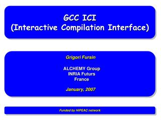 GCC ICI (Interactive Compilation Interface)