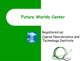 Future Worlds Center
