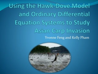 Using the Hawk-Dove Model and Ordinary Differential Equation Systems to Study Asian Carp Invasion