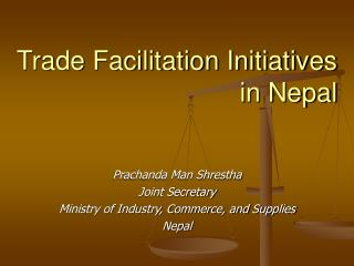 Trade Facilitation Initiatives in Nepal