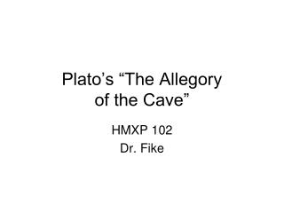 "Plato's ""The Allegory  of the Cave"""