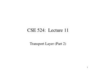 CSE 524: Lecture 11