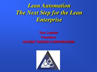Lean Automation  The Next Step for the Lean Enterprise