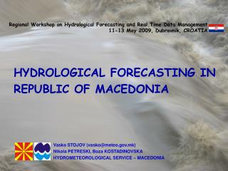 FLOOD FORECASTING IN THE REPUBLIC OF MACEDONIA