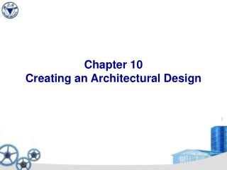 Chapter 10 Creating an Architectural Design