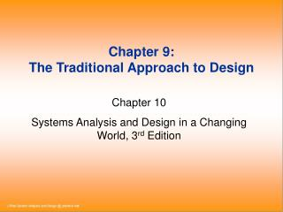 Chapter 9:  The Traditional Approach to Design
