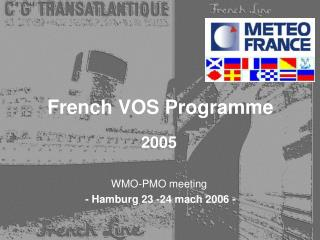French VOS Programme