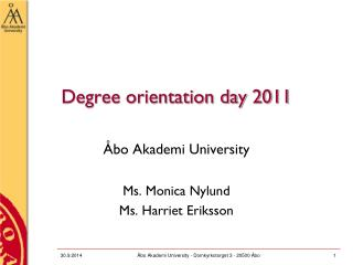 Degree orientation day 2011