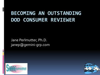 Becoming an Outstanding  DOD Consumer Reviewer