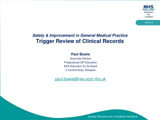 Safety & Improvement in General Medical Practice Trigger Review of Clinical Records