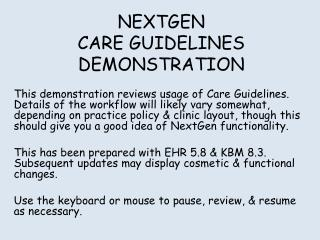 NEXTGEN CARE GUIDELINES DEMONSTRATION