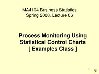 MA4104 Business Statistics Spring 2008, Lecture 06