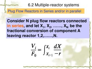6.2 Multiple-reactor systems
