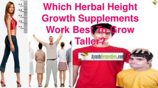 Which Herbal Height Growth Supplements Work Best To Grow Tal