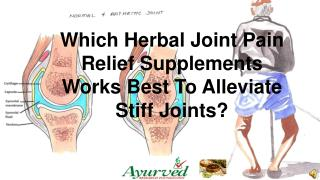 Which Herbal Joint Pain Relief Supplements Works Best To All