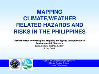 MAPPING CLIMATE/WEATHER RELATED HAZARDS AND RISKS IN THE PHILIPPINES