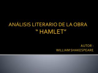 AUTOR : WILLIAM SHAKESPEARE
