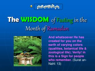 The  WISDOM  of  Fasting  in the Month of  Ramadan