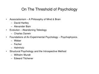 On The Threshold of Psychology