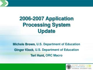 2006-2007 Application Processing System  Update