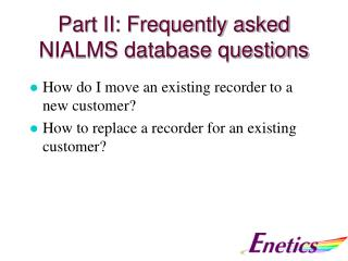 Part II: Frequently asked NIALMS database questions