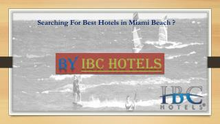 Searching For Best Hotels in Miami Beach