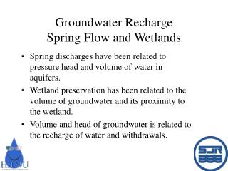 Groundwater Recharge  Spring Flow and Wetlands
