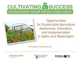 Opportunities for Sustainable Agriculture Awareness, Education, and Implementation in Idaho and Washington