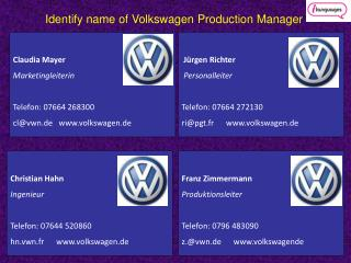 Identify name of Volkswagen Production Manager