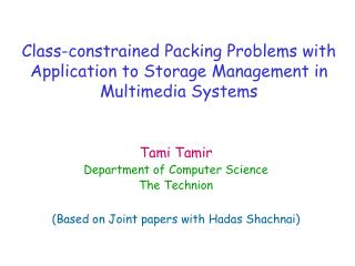 Class-constrained Packing Problems with  Application to Storage Management in Multimedia Systems