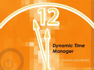 Dynamic Time Manager