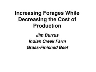 Increasing Forages While Decreasing the Cost of Production