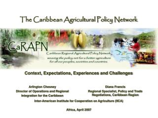 The Caribbean Agricultural Policy Network