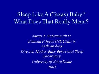 Sleep Like A (Texas) Baby? What Does That Really Mean?
