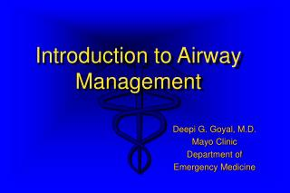 Introduction to Airway  Management