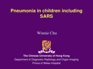 Pneumonia in children including SARS