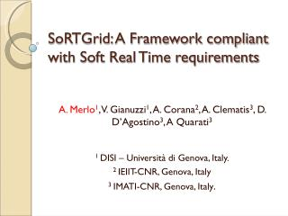 SoRTGrid: A Framework compliant with Soft Real Time requirements