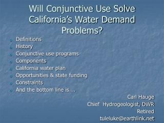 Will Conjunctive Use Solve California's Water Demand Problems?