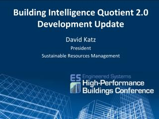 Building Intelligence Quotient 2.0 Development Update