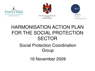 HARMONISATION ACTION PLAN FOR THE SOCIAL PROTECTION SECTOR