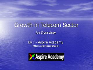 Growth in Telecom Sector